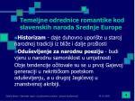temeljne odrednice romantike kod slavenskih naroda srednje europe