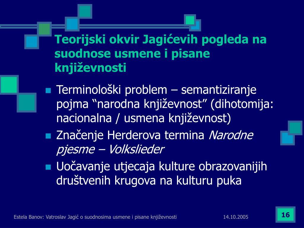 Teorijski okvir Jagićevih pogleda na suodnose usmene i pisane književnosti