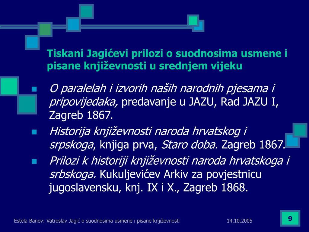 Tiskani Jagićevi prilozi o suodnosima usmene i pisane književnosti u srednjem vijeku