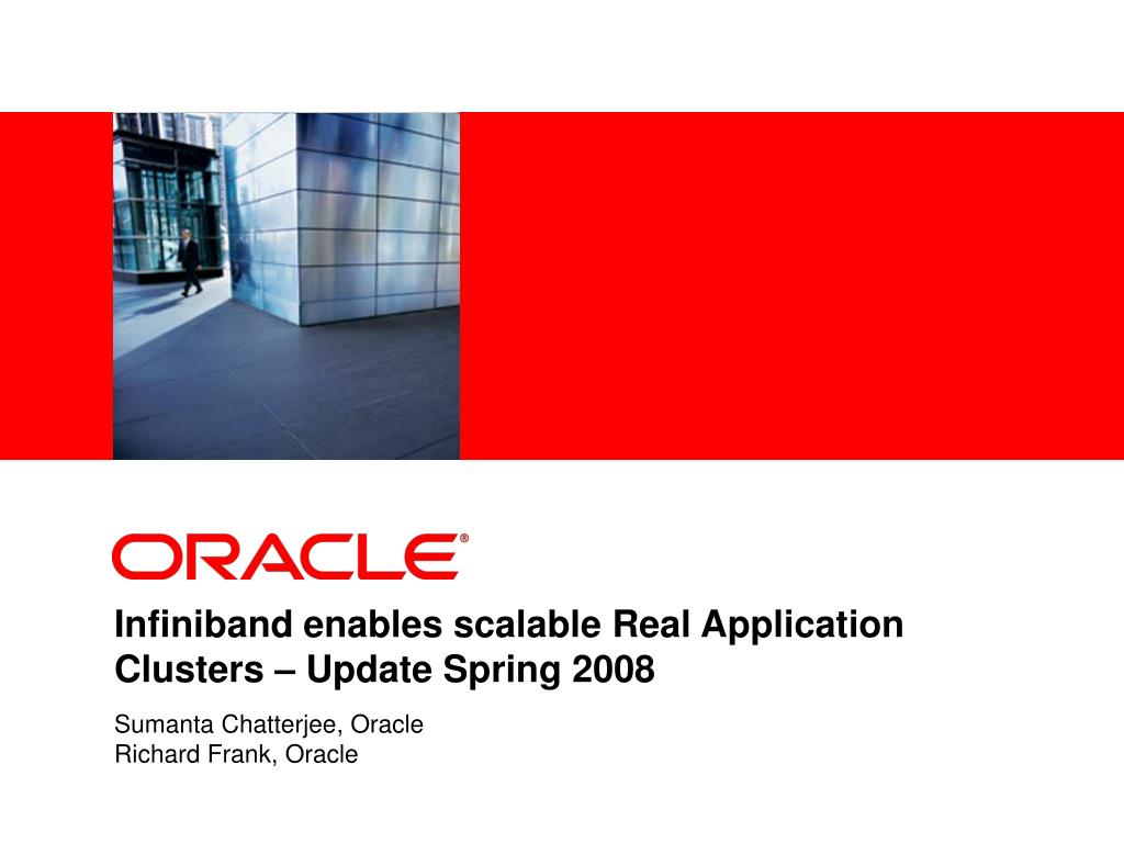 infiniband enables scalable real application clusters update spring 2008 l.