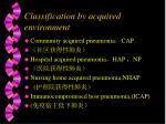 classification by acquired environment