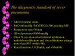 the diagnostic standard of sever pneumonia