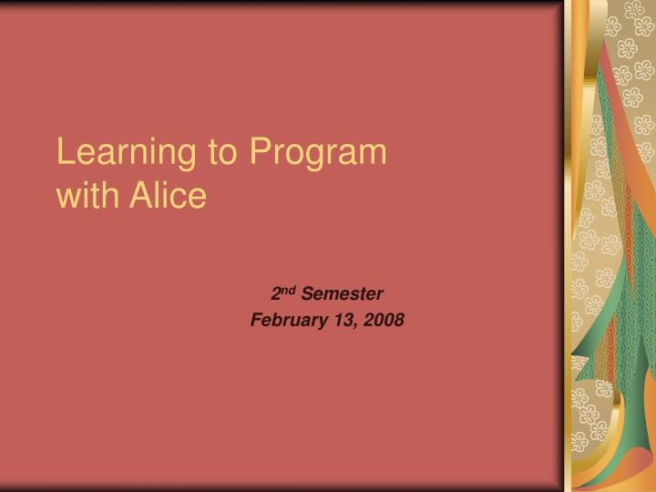 learning to program with alice n.