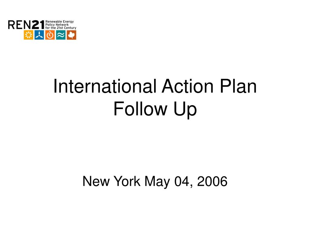 international action plan follow up l.