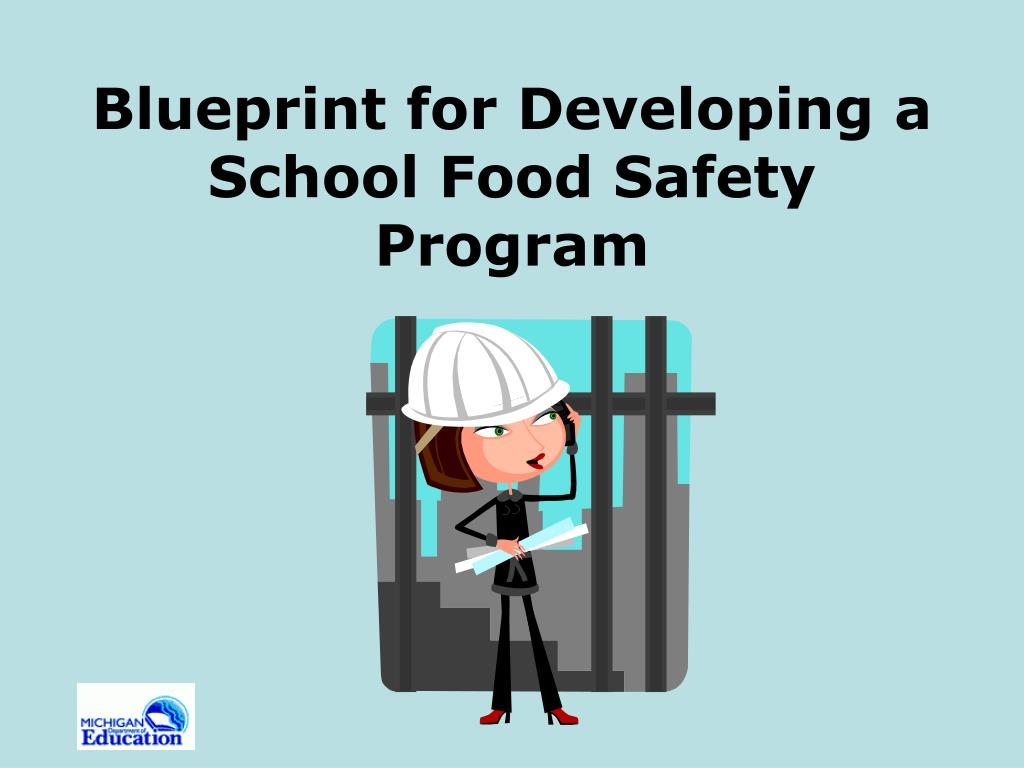 blueprint for developing a school food safety program l.
