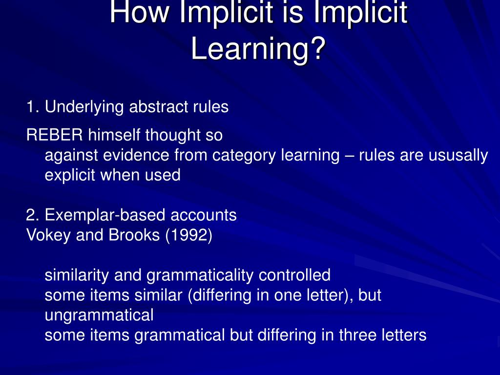 How Implicit is Implicit Learning?