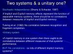 two systems a unitary one