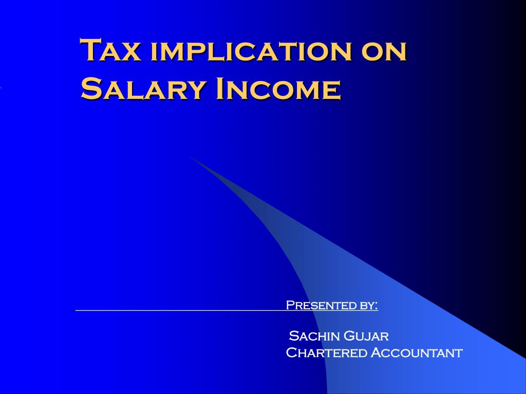 tax implication on salary income l.