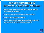 the key questions in defining a business process