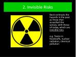 2 invisible risks
