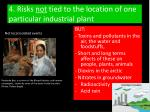 4 risks not tied to the location of one particular industrial plant