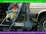 links between risks and green crime