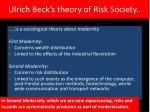 ulrich beck s theory of risk society5