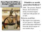 primitive or zeroth generation biodiesel