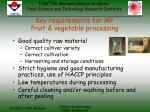 key requirements for mp fruit vegetable processing