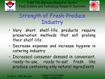 strength of fresh produce industry