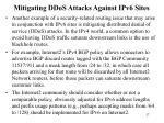 mitigating ddos attacks against ipv6 sites