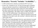 remember security includes availability