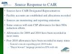 source response to cair