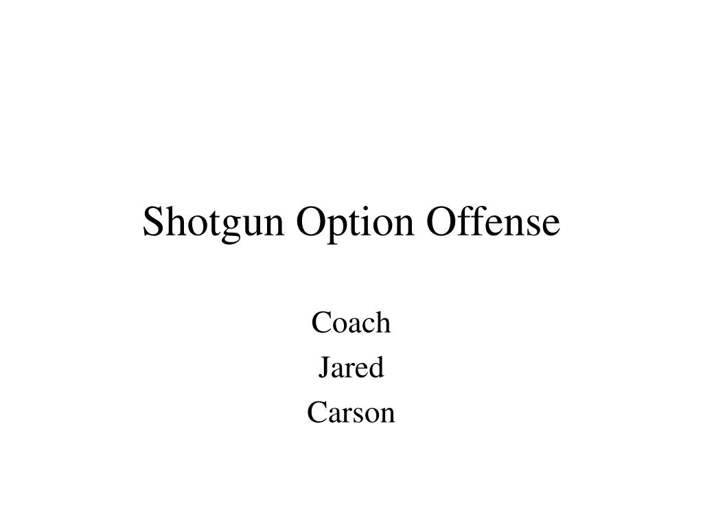 shotgun option offense l.