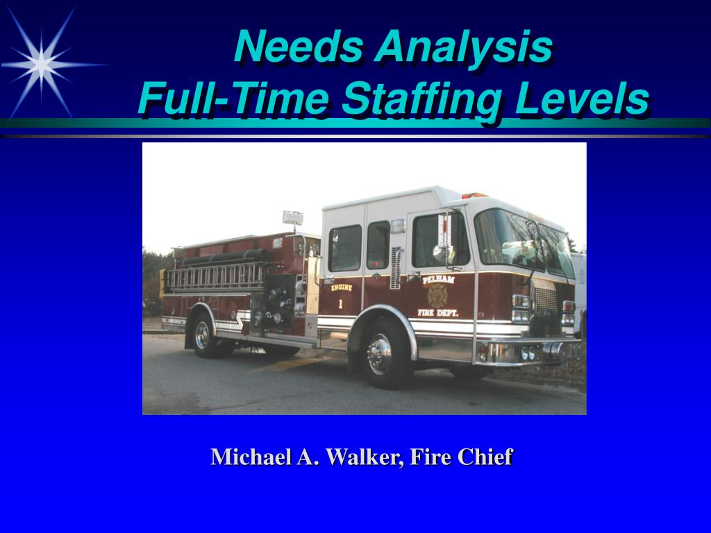 needs analysis full time staffing levels l.