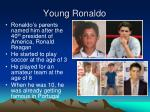 young ronaldo