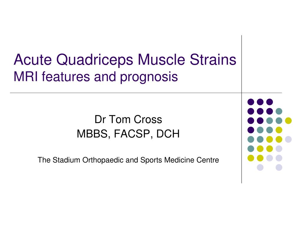 acute quadriceps muscle strains mri features and prognosis l.