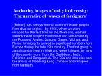 anchoring images of unity in diversity the narrative of waves of foreigners