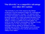 our diversity as a competitive advantage over other eu nations