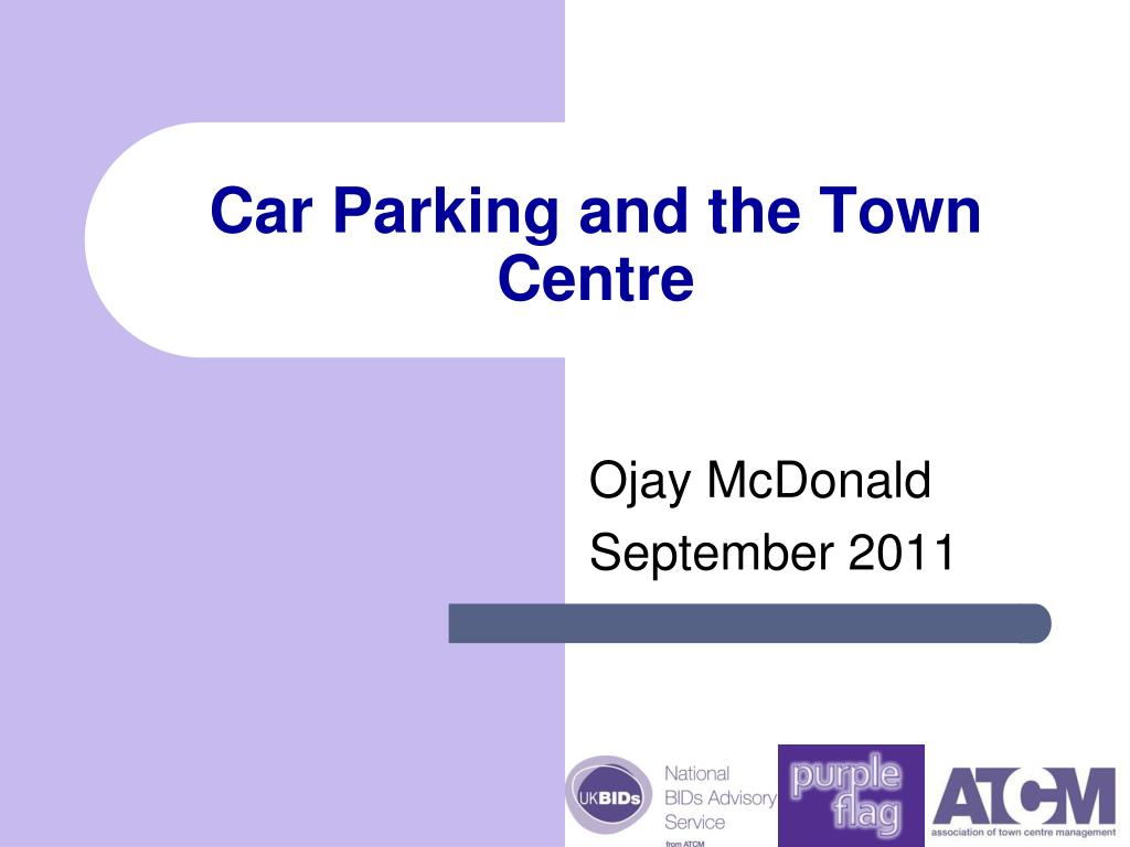car parking and the town centre l.
