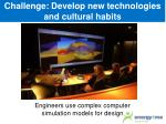 challenge develop new technologies and cultural habits7