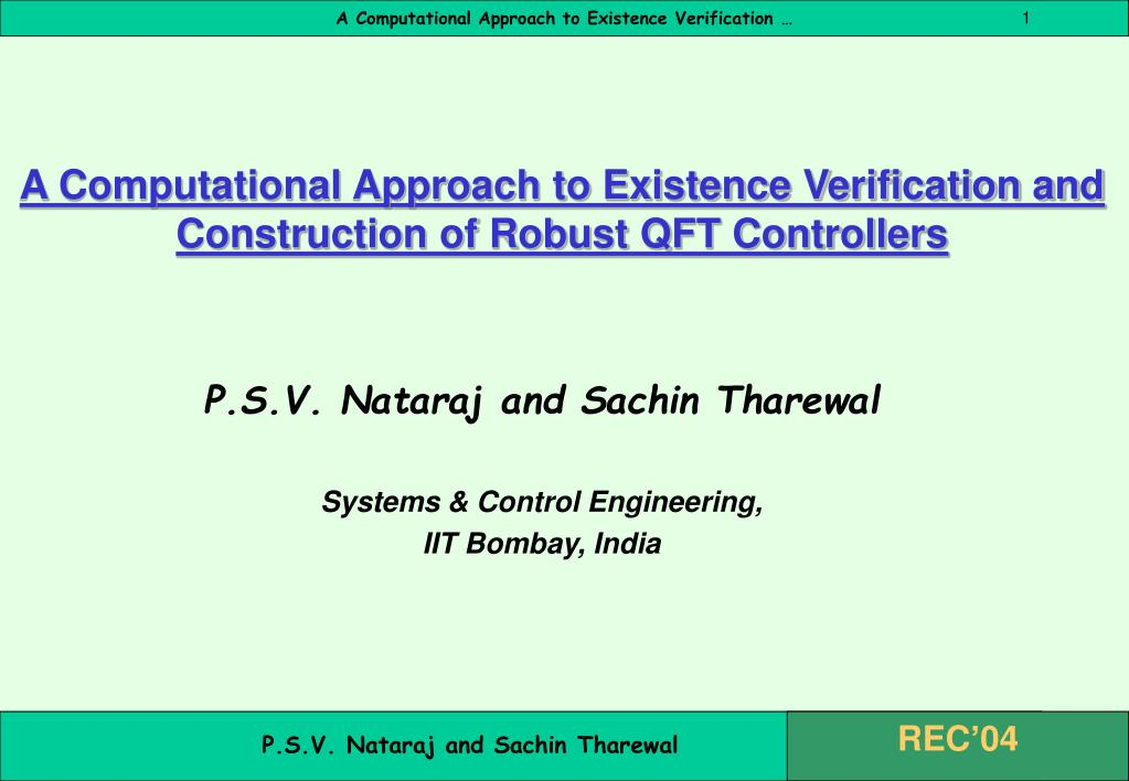 a computational approach to existence verification and construction of robust qft controllers l.