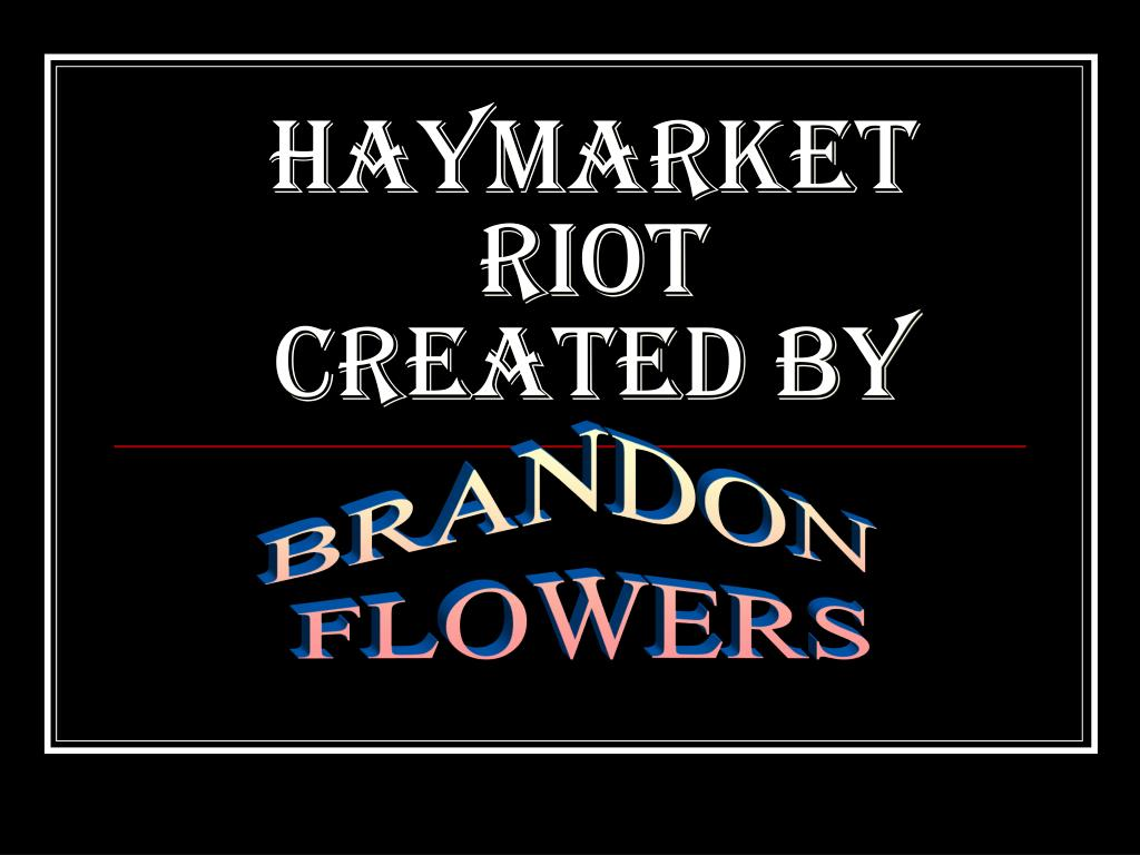 haymarket riot created by l.