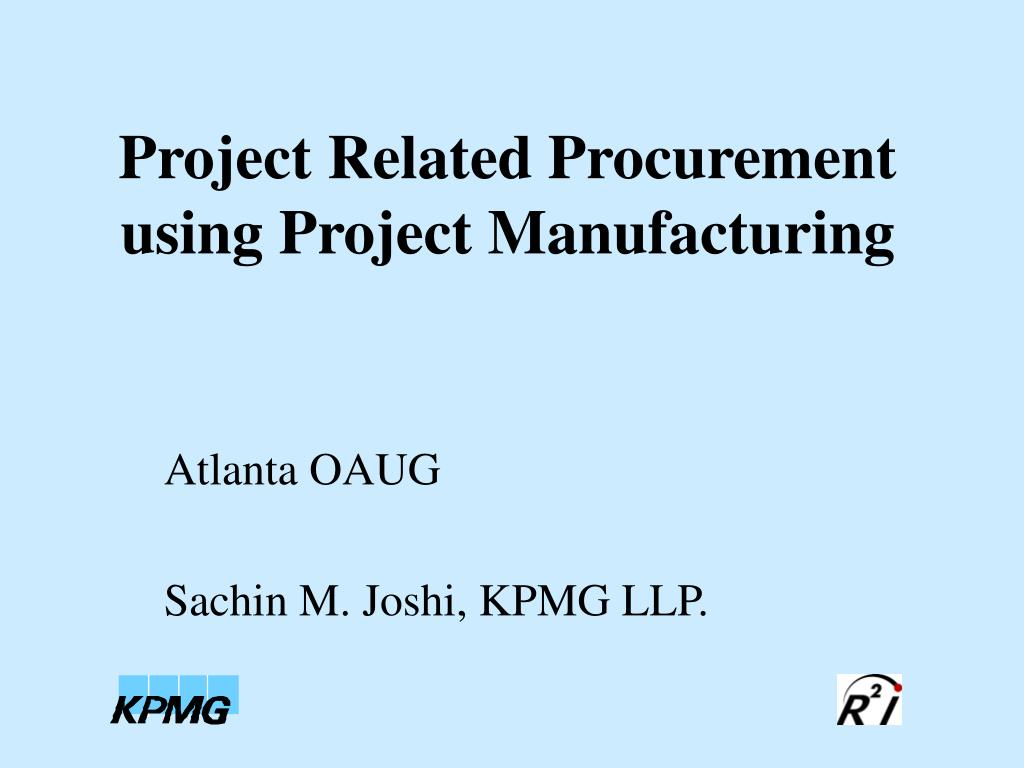 project related procurement using project manufacturing l.