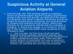 suspicious activity at general aviation airports