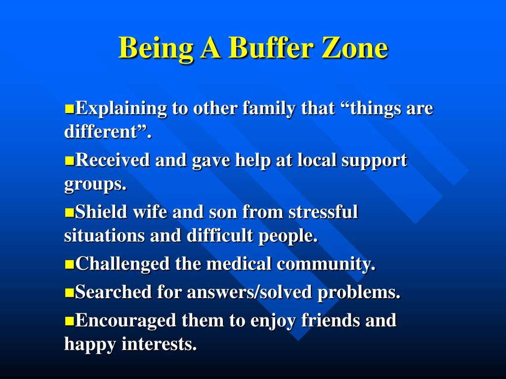 Being A Buffer Zone
