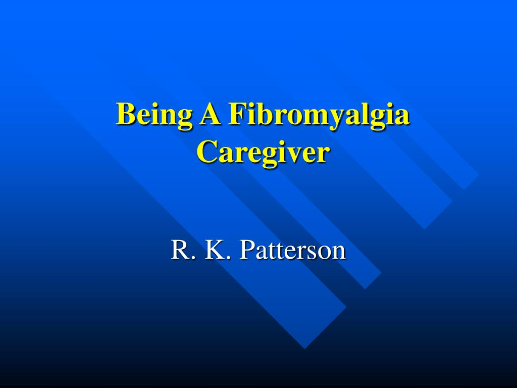 being a fibromyalgia caregiver l.