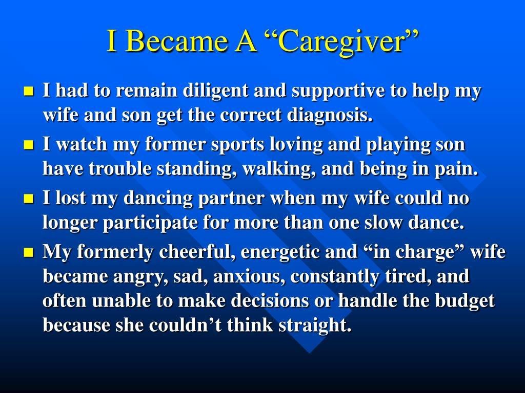 """I Became A """"Caregiver"""""""