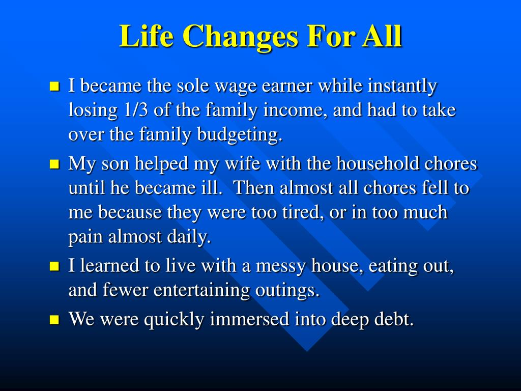 Life Changes For All
