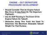 engine out departure procedure development