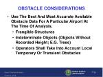 obstacle considerations