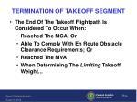 termination of takeoff segment