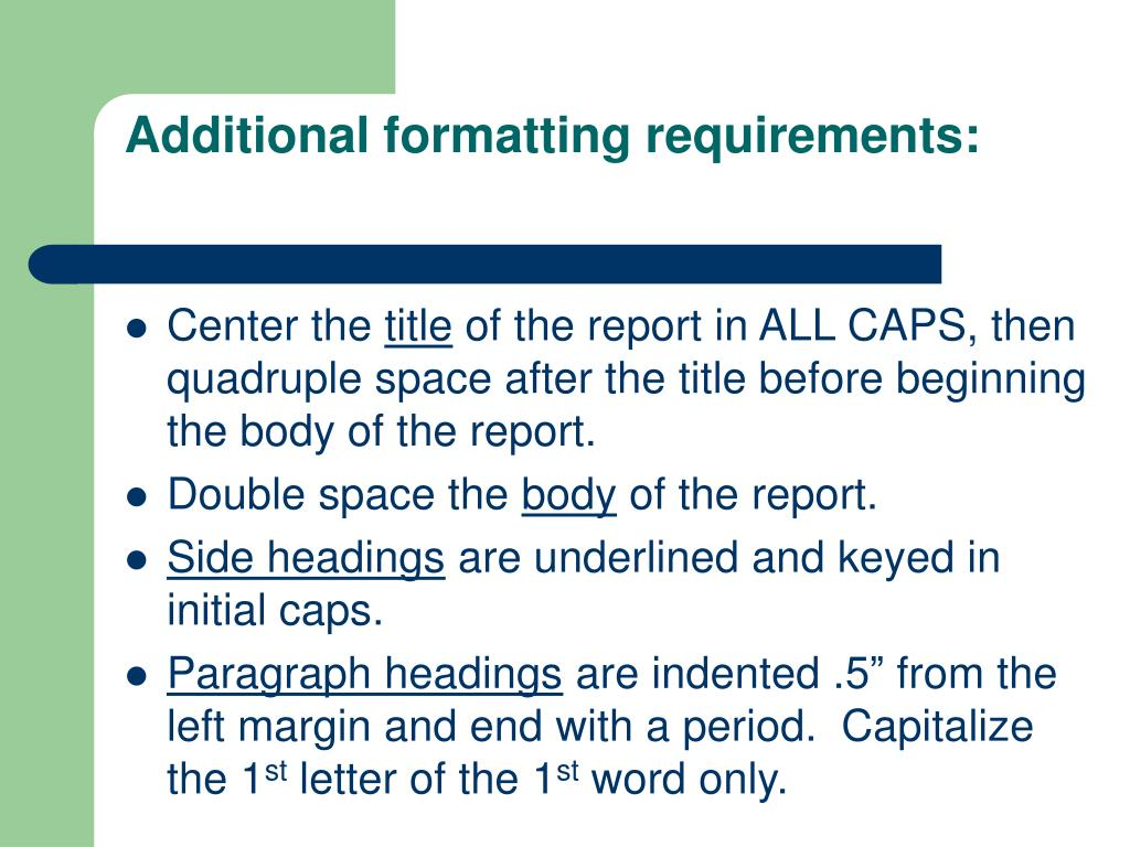 Additional formatting requirements: