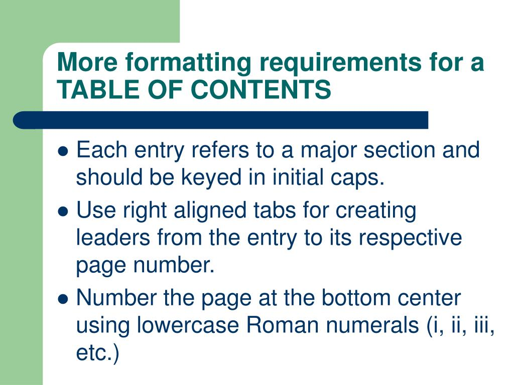 More formatting requirements for a TABLE OF CONTENTS