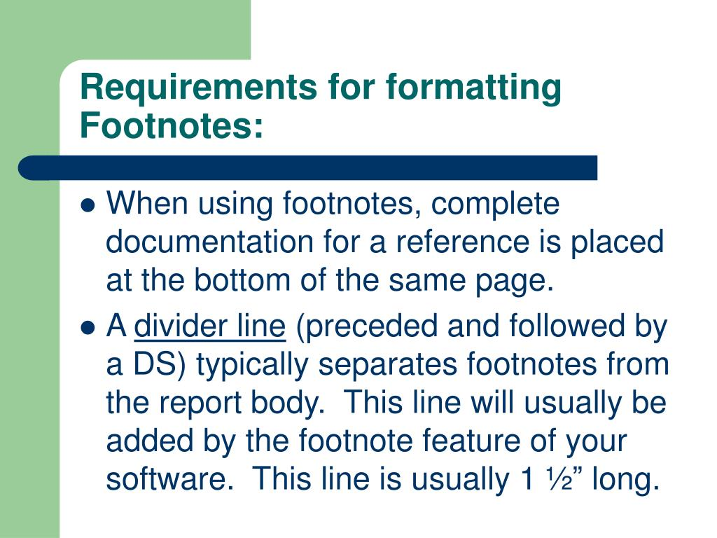 Requirements for formatting Footnotes: