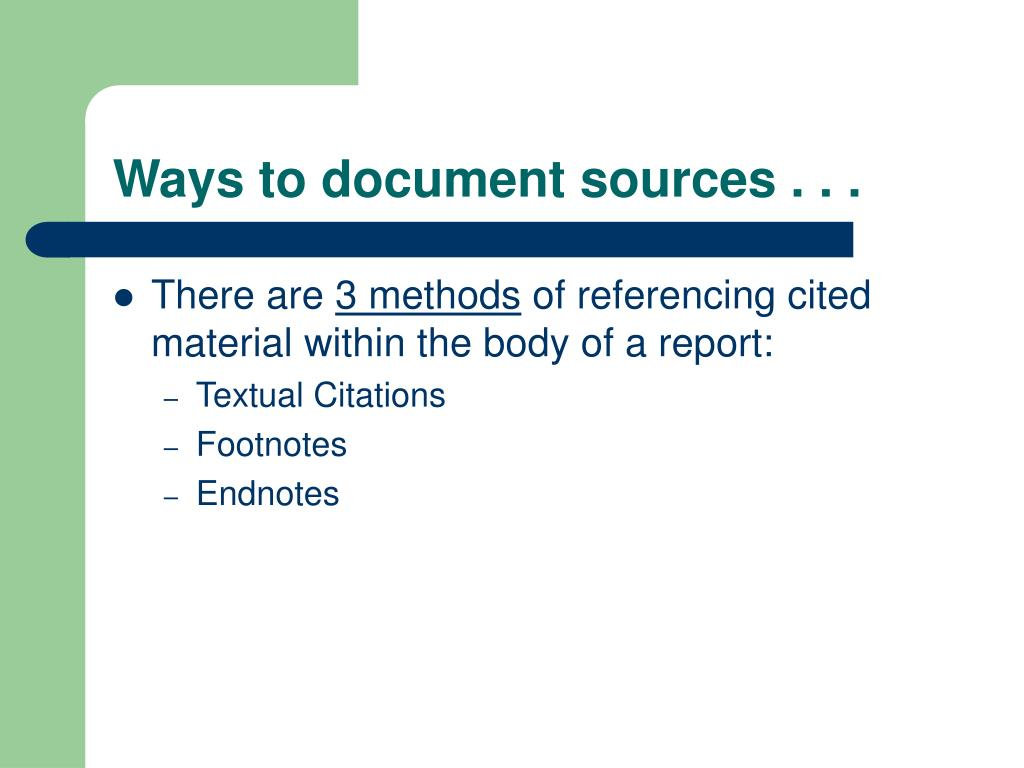 Ways to document sources . . .