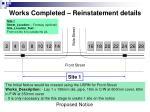 works completed reinstatement details