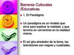 barreras culturales educativas