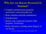 why has ear disease decreased in thailand12