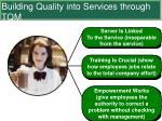 building quality into services through tqm